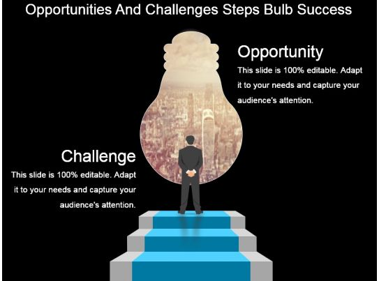 Opportunities And Challenges Steps Bulb Success Powerpoint Slide Show PPT Images Gallery