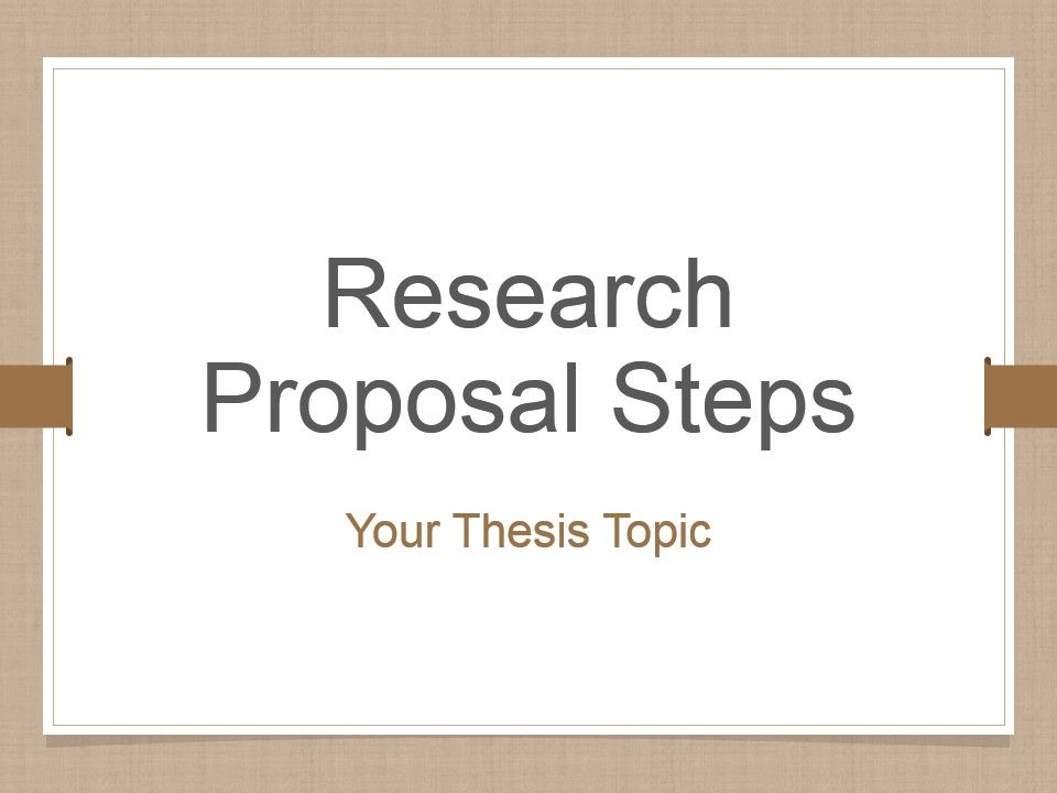 Research Proposal Steps Powerpoint Presentation Slides Template