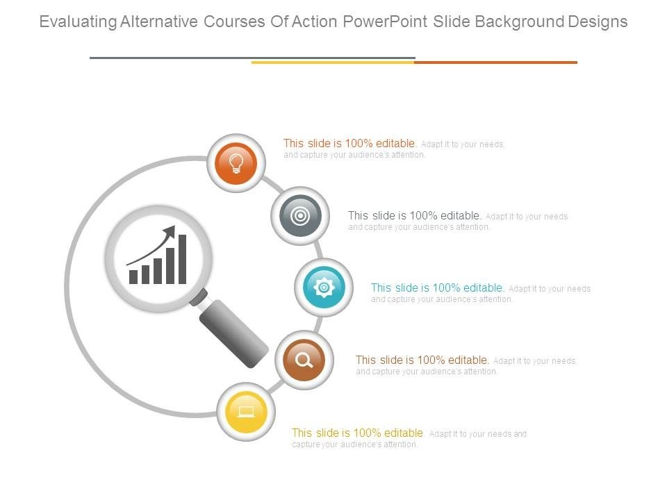 Evaluating Alternative Courses Of Action Powerpoint Slide
