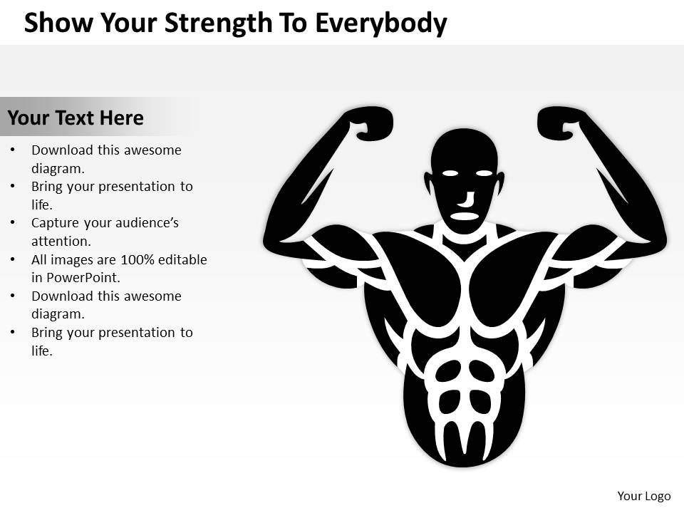 Business Process Flow Show Your Strength To Everybody