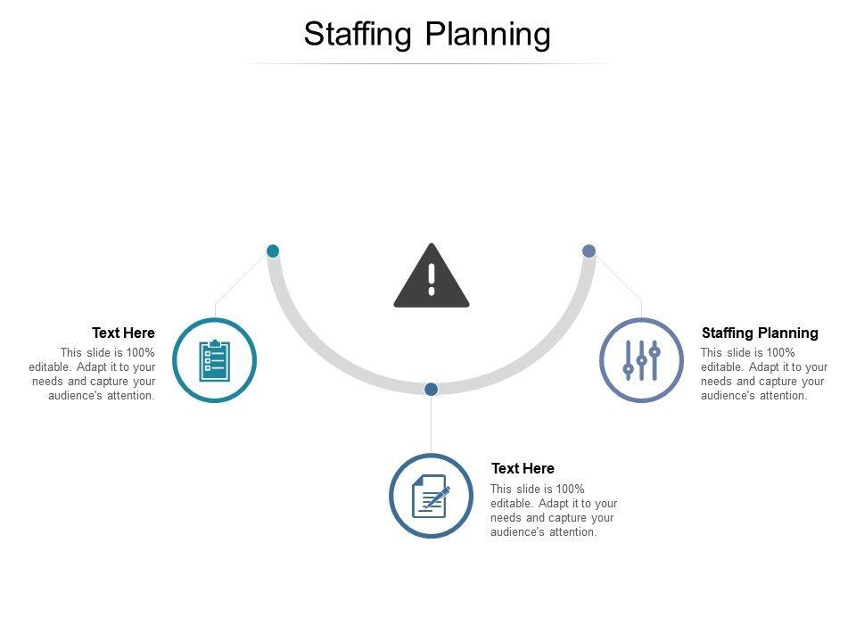 Staffing Planning Ppt Powerpoint Presentation File Good