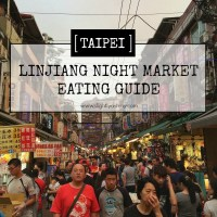 [Taipei] What to eat at Linjiang (Tonghua) Night Market
