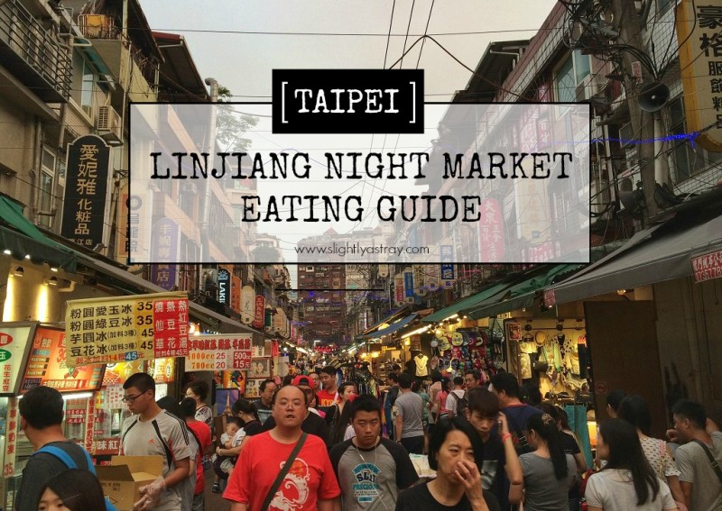 Linjiang night market eating guide