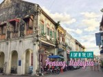 A day in the life: Penang, Malaysia