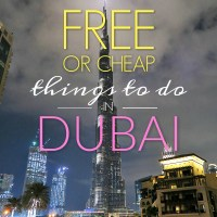 Dubai on a budget! Free or cheap things to do