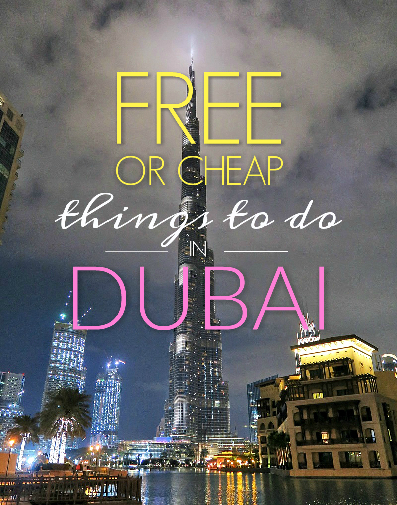 Dubai on a budget! Free or cheap things to do | slightly astray