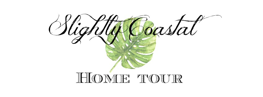 Slightly Coastal Home Tour
