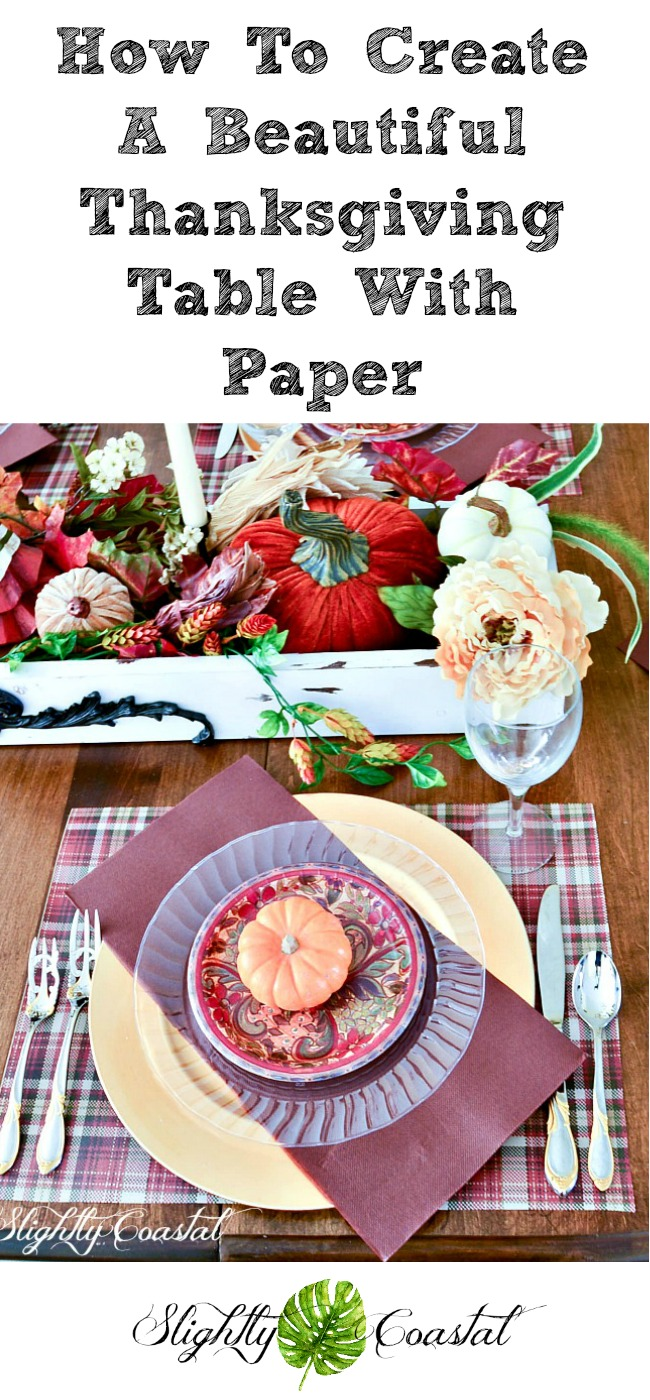 Creating a table using nothing but disposable paper and paper plates for Thanksgiving! Brilliant!  sc 1 st  Slightly Coastal & Paper Tablescape Thanksgiving | Slightly Coastal