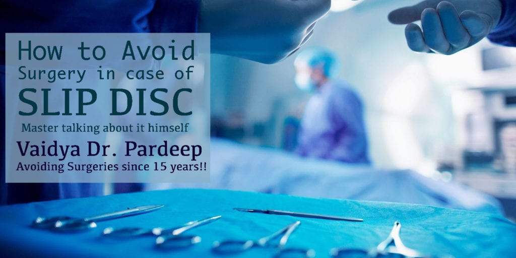 Avoid Spinal Surgery for Slip Disc through Ayurvedic ...