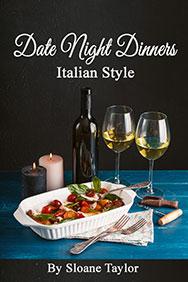 Date Night Dinners Italian Style