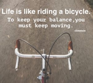 life is like riding a bicycle einstein