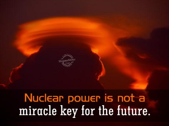 Anti Nuclear Power Slogans