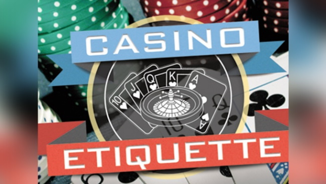 7 Casino Etiquette you Must follow when playing at Casino