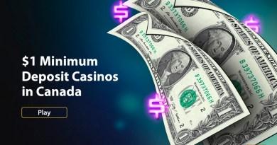 $1 Dollar Minimum Deposit Casinos in Canada