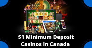 $1 Minimum Deposit Casinos in Canada for 2021