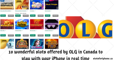 10 wonderful slots offered by OLG in Canada to play with your iPhone in real time