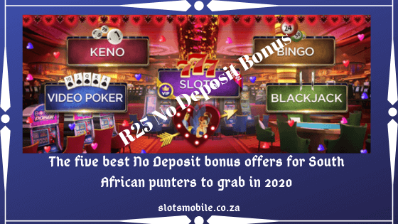 The five best no deposit bonus offers for South African punters to grab in 2020
