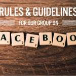 Rules & Guidelines for our Facebook Group