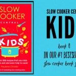 Slow Cooker Central KIDS – Book 4