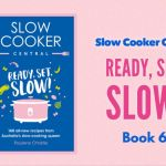Slow Cooker Central READY, SET, SLOW! – Book 6