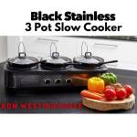 BLACK STAINLESS WESTINGHOUSE 3 POT SLOW COOKER