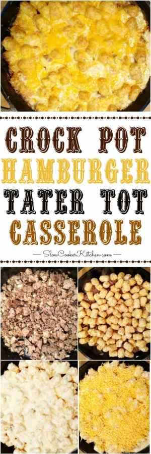 Quick & Easy Crock Pot Tater Tot Casserole & lots more Slow Cooker Recipes too @ SlowCookerKitchen.com