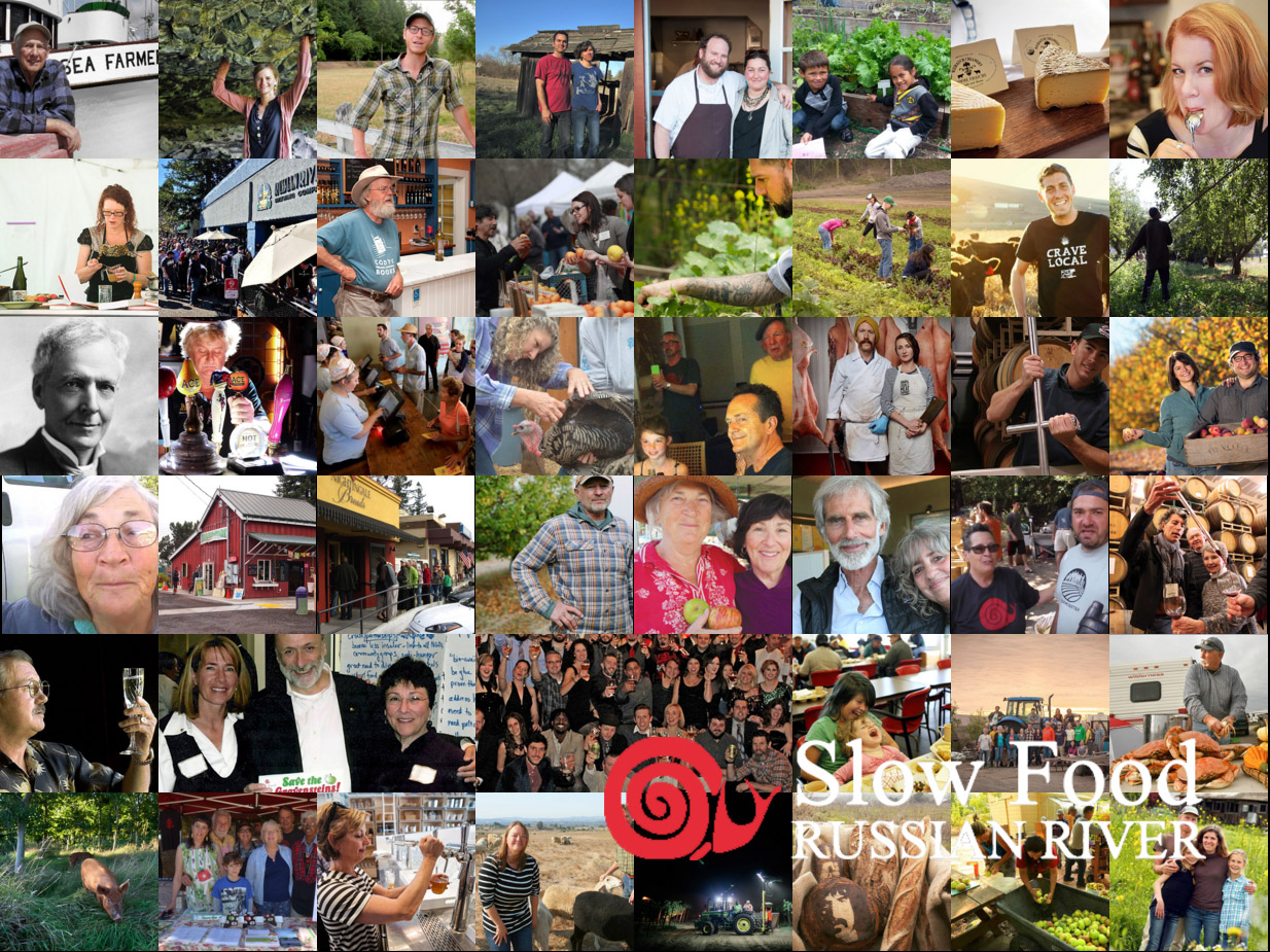 Slow Food Russian River is grateful to all who work in the food web of Sonoma County