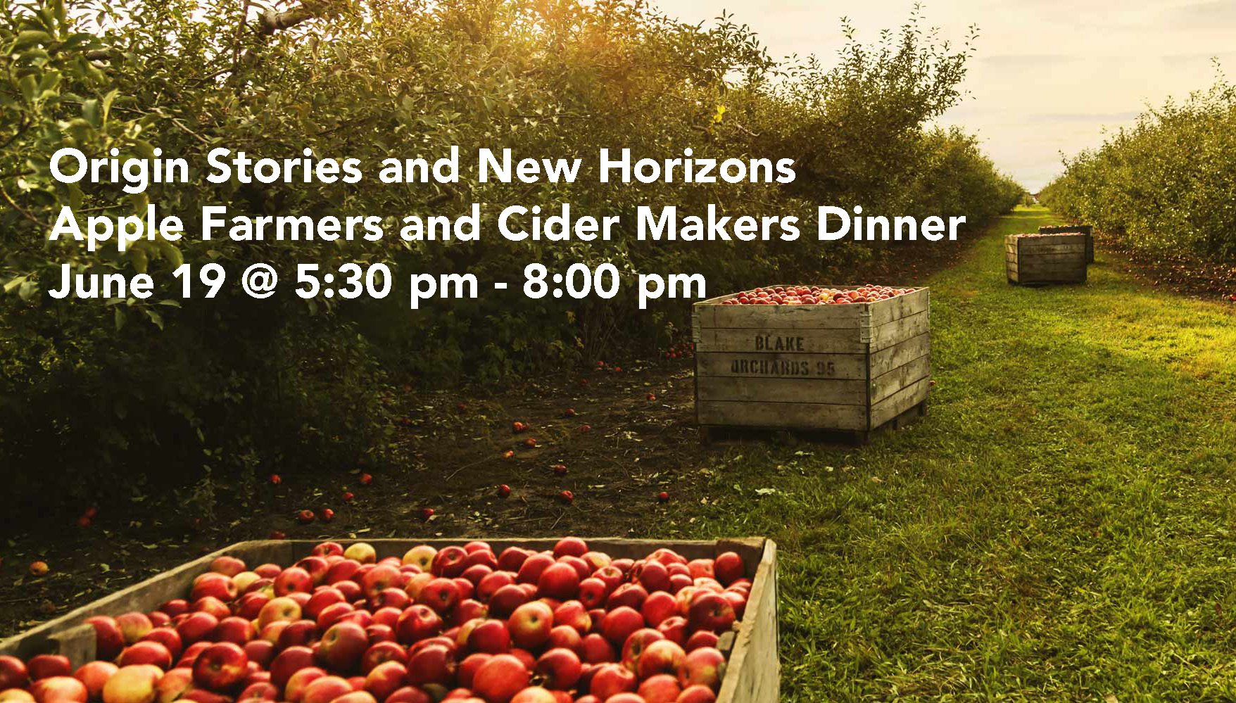 Origin Stories and New Horizons: Apple Farmers and Cider Makers Dinner