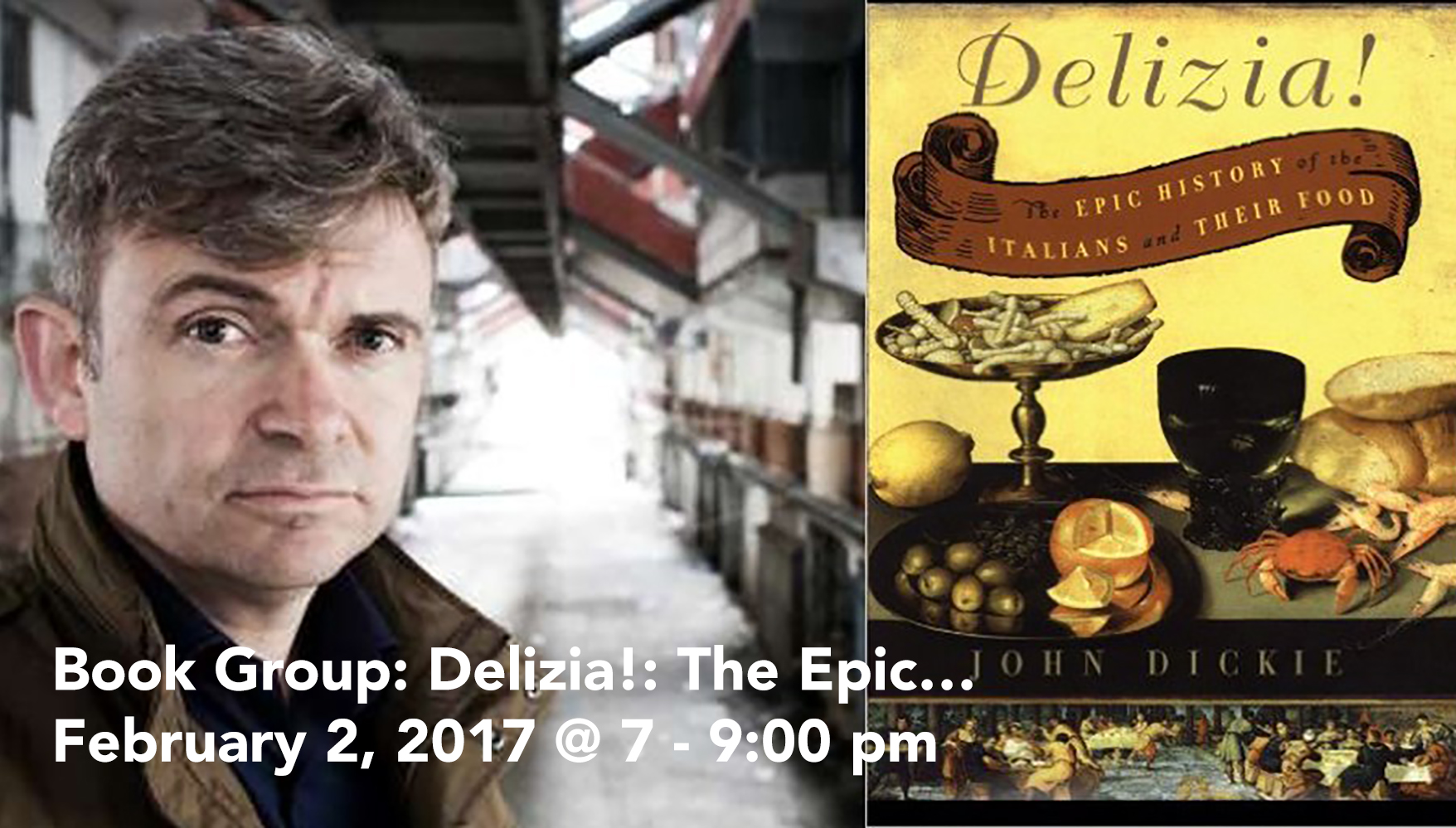 Book Group: Delizia!: The Epic History of the Italians and Their Food February 2, 2017 @ 7:00 pm - 9:00 pm