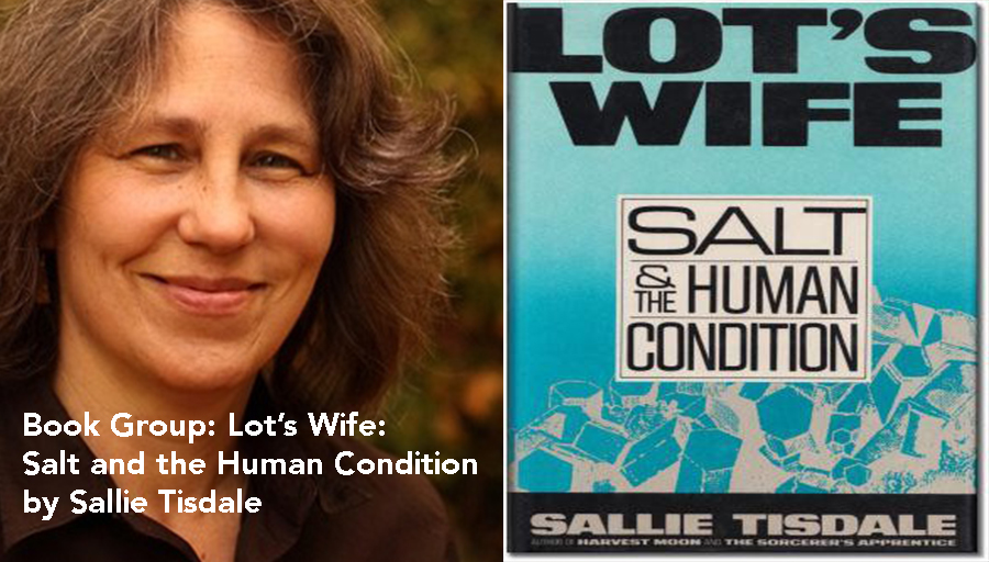 Lots Wife by Sallie Tisdale fore Slow Food Russian River Book Group
