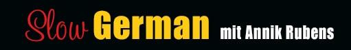 https://i0.wp.com/www.slowgerman.com/wp-content/uploads/2014/05/SLOW-GERMAN2.jpg