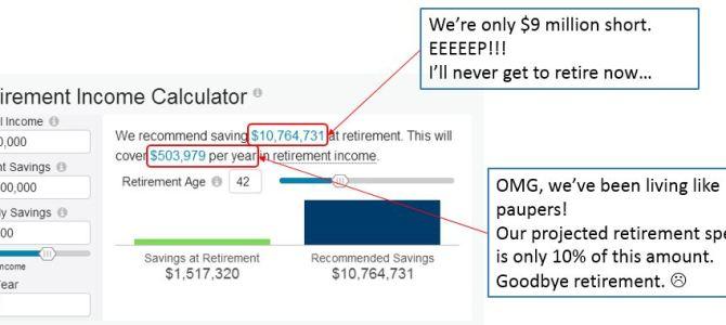 """According to """"Retirement Calculators"""" I'll Never Retire…"""
