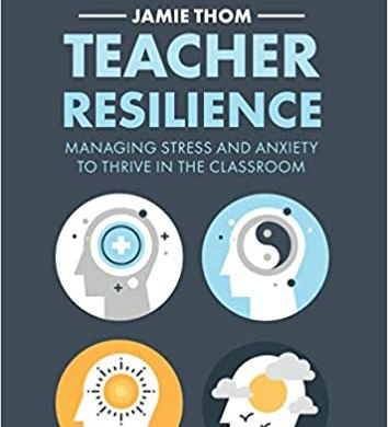 The Introduction to 'Teacher Resilience'
