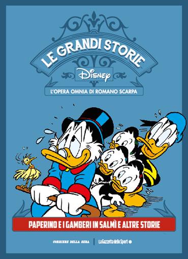 Le grandi storie Disney lintegrale di Romano Scarpa con