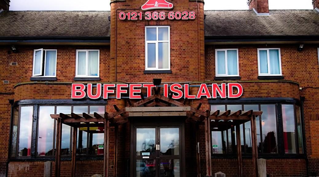 Buffet Island Birmingham Opening Times