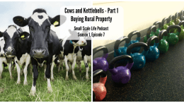 Cows; Kettlebells; Real Estate; Farm; Permaculture; Sustainable Life; Rural Property