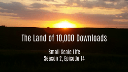 10000 Downloads; Small Scale Life; Small Scale Life Podcast; update; goals