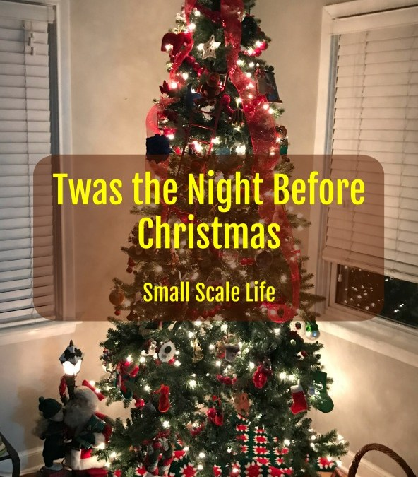 Christmas Traditions, family, friends, history, traditions, Christmas tree, Small Scale Life, podcast, Twas the Night before Christmas