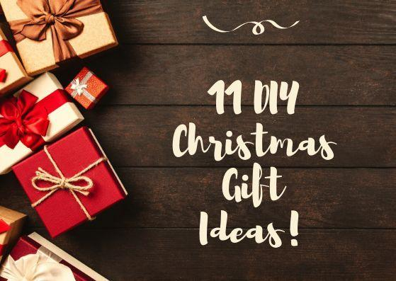 11 DIY Christmas Gifts