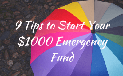 9 Tips to Start Your $1000 Emergency Fund
