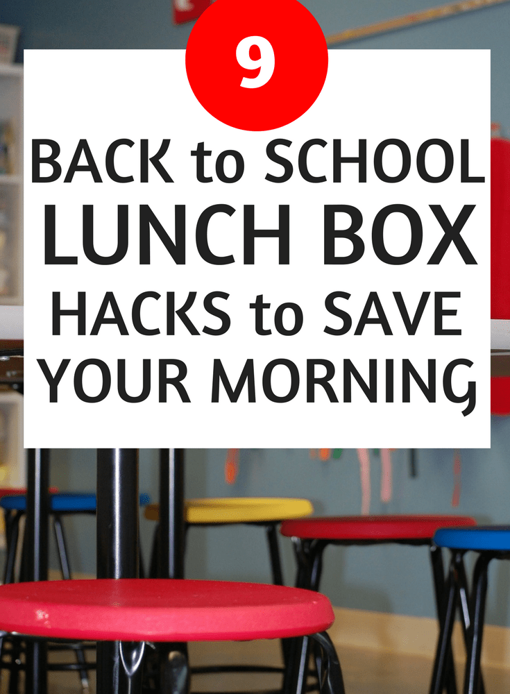 Lunch Box Hacks for Back to School