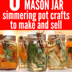 Mason Jar Crafts to Make and Sell! These easy DIY mason jar crafts are great for beginners to make extra money selling at craft fairs during the Christmas season. This includes simmering pot recipes AND free printable tags. Everything you need to start selling mason jar simmering pots TODAY! #makemoney #crafts #diy
