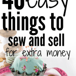 fabric craft ideas to sell and make extra money. these diy crafts are great beginner sewing projects