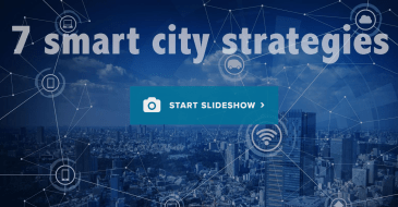 7 smart city strategies from pioneering cities across the world