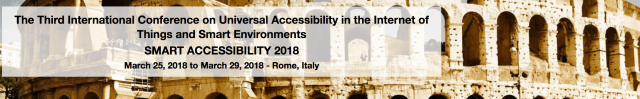 Third International Conference on Universal Accessibility in the Internet of Things and Smart Environments SMART ACCESSIBILITY 2018 banner