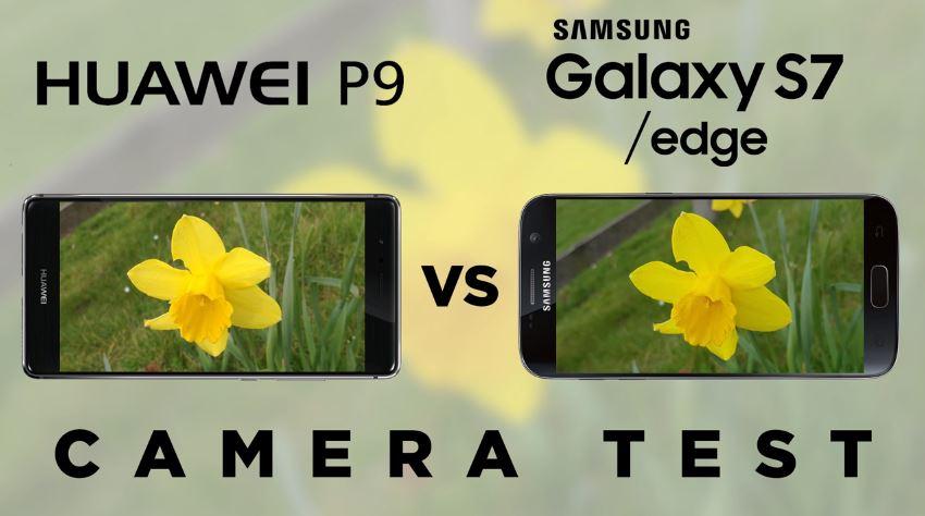 Samsung Galaxy S7 vs Huawei P9 Kamera-Vergleich