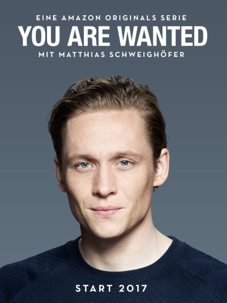 """Amazon Schweighöfer """"You Are Wanted"""""""