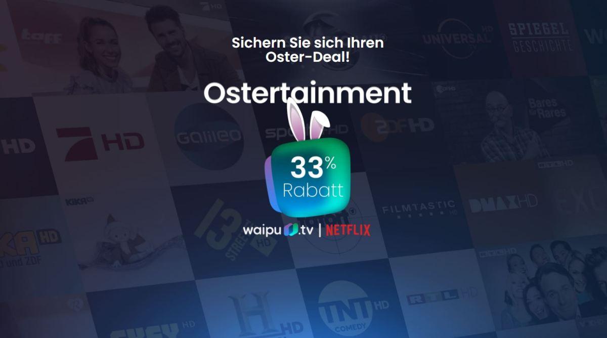 Osterangebot Netflix Waipu März 2021