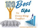 100 Best Tips Given By Professional Bloggers To Drive Traffic To a Blog! – Part 2