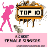 Top 10 Richest Female Singers in the World You Love to Know